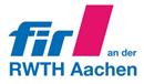Forschungsinstitut für Rationalisierung FIR an der RWTH Aachen